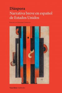 Diáspora : narrativa breve en español de Estados Unidos
