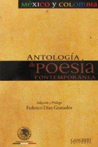 Antología de poesía contemporánea : México y Colombia