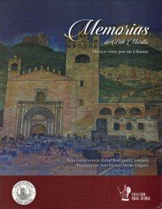 Memorias de Dib Murillo : México visto por un libanés
