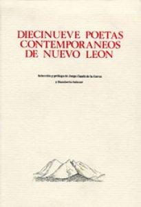 Diecinueve poetas contemporáneos de Nuevo León