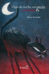 Digo de noche un gato y otros poemas