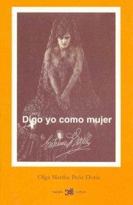 Digo yo como mujer : Catalina d' Erzell
