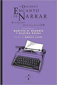 El discreto encanto de narrar : 9 escritoras nacidas en los 70