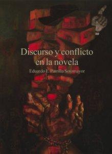 Discurso y conflicto en la novela