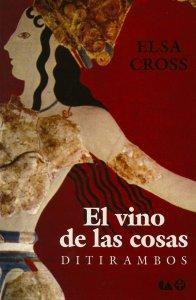 El vino de las cosas : ditirambos