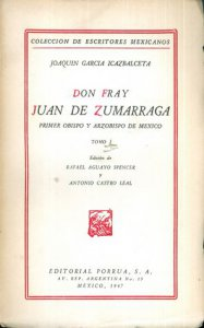 Don Fray Juan de Zumárraga I