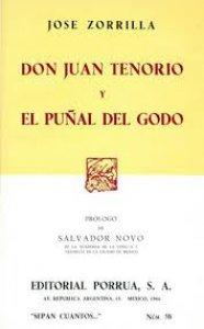 Don Juan Tenorio ; El puñal del godo