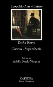 Doña Berta ; Cuervo ; Superchería