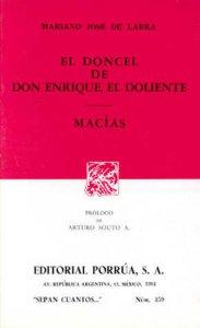 El doncel de Don Enrique, el doliente ; Macías