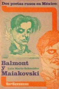 Dos poetas rusos en México : Balmont y Mayakovsky