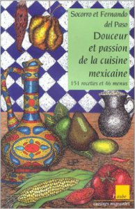 Douceur et passion de la cuisine mexicaine