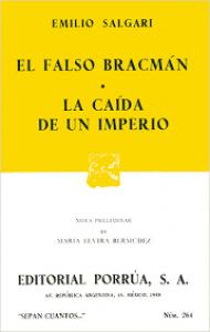 El falso Bracmán ; La caída de un imperio