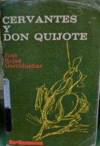 Cervantes y don Quijote : estudios mexicanos