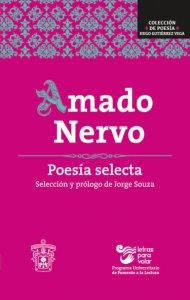 Amado Nervo : poesía selecta