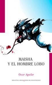 Maisha y el hombre lobo
