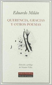 Querencia, gracias y otros poemas