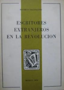 Escritores extranjeros en la Revolución