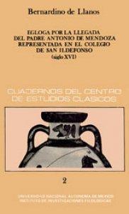 Égloga por la llegada del padre Antonio de Mendoza representada en el Colegio de San Ildefonso siglo XVI