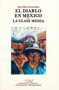 El diablo en México : la clase media