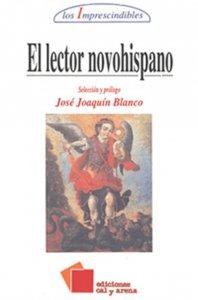 El lector novohispano : una antología de la literatura mexicana colonial