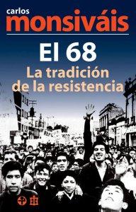 El 68 : la tradición de la resistencia