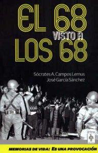 """Memorias de vida : el 68 visto a los 68 : """"es una provocación"""""""