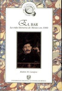 El bar. La vida literaria en México en 1900