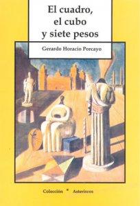 El Cuadro, el cubo y siete pesos