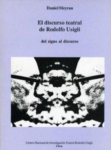El discurso teatral de Rodolfo Usigli
