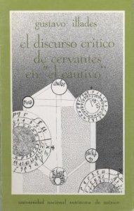 El discurso crítico de Cervantes en El cautivo