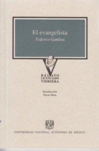 El evangelista: novela de costumbres regionales