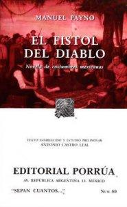 El fistol del diablo : novela de costumbres mexicanas