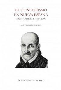 El gongorismo en Nueva España : ensayo de restitución