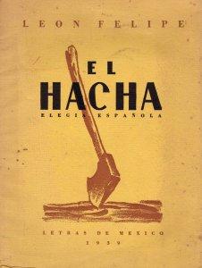 El hacha : elegía española