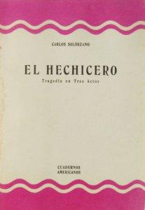 El Hechicero : tragedia en tres actos