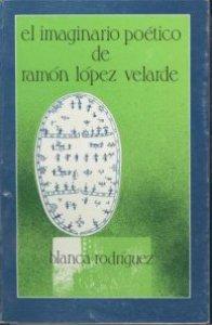 El imaginario poético de Ramón López Velarde