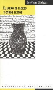 El jarro de flores y otros textos