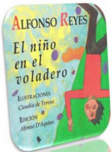 Alfonso Reyes. El niño en el voladero