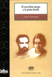 El novelista miope y la poeta hindú