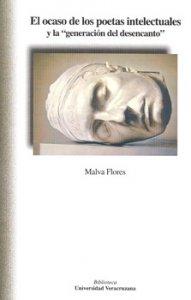 """El ocaso de los poetas intelectuales y la """"generación del desencanto"""""""