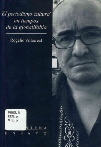 El periodismo cultural en tiempos de la globalifobia.