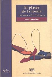 El placer de la ironía. Leyendo a García Ponce