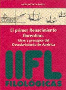 El primer renacimiento florentino. Ideas y presagios del descubrimiento de América