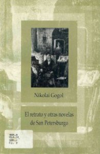 El retrato y otras novelas de San Petersburgo