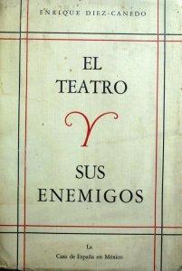 El teatro y sus enemigos