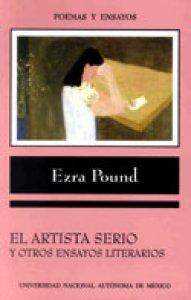 El artista serio y otros ensayos literarios