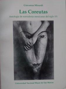 Las coreutas : antología de narradoras mexicanas del siglo XX