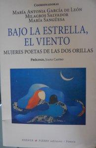 Bajo la estrella, el viento : mujeres poetas de las dos orillas