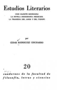Estudios literarios : Cide Hamete Benengeli : la novela indigenista mexicana : la tragedia del amor y del tiempo