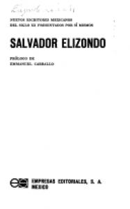 Salvador Elizondo [autobiografía precoz]